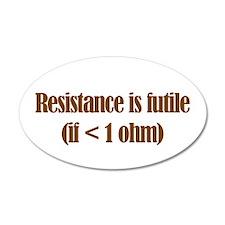 Resistance is Futile 20x12 Oval Wall Peel