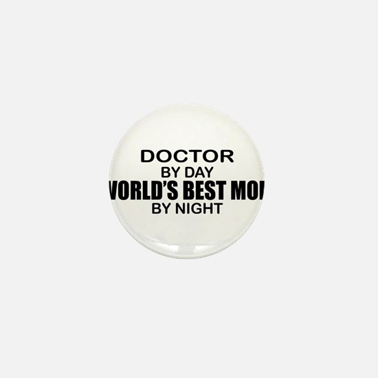 World's Best Mom - Doctor Mini Button