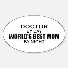 World's Best Mom - Doctor Sticker (Oval)