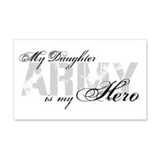 Daughter is my Hero ARMY 20x12 Wall Peel