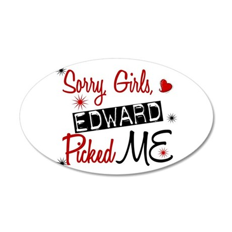 Edward Picked ME Twilight 20x12 Oval Wall Peel