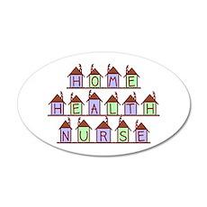 Home Health Nurse Houses 20x12 Oval Wall Peel