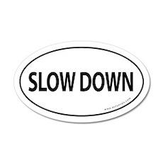 SLOW DOWN Auto Sticker -White (Oval)