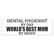 World's Best Mom - Dental Hyg Bumper Sticker