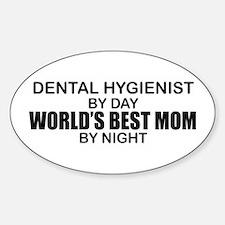World's Best Mom - Dental Hyg Sticker (Oval)