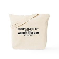 World's Best Mom - Dental Hyg Tote Bag