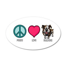 Peace Love & Bulldogs 20x12 Oval Wall Peel