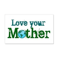 Love your Mother 20x12 Wall Peel