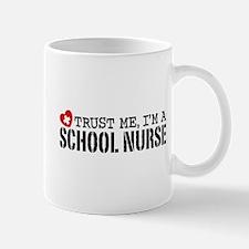 Trust Me I'm A School Nurse Mug