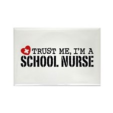 Trust Me I'm A School Nurse Rectangle Magnet