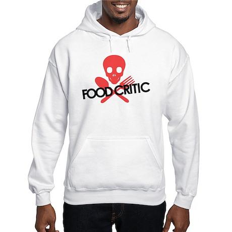 Warning! Food Critic Hooded Sweatshirt