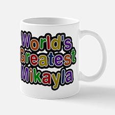 Worlds Greatest Mikayla Mugs