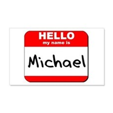 Hello my name is Michael 20x12 Wall Peel