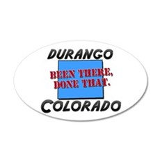 durango colorado - been there, done that Sticker (