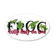 FROG: Fully Rely on God 35x21 Oval Wall Peel