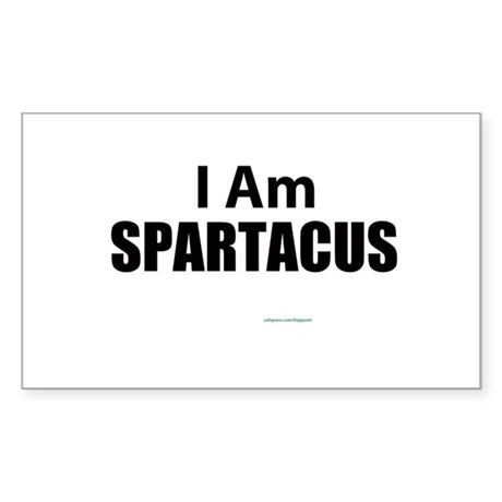 I am Spatacus Sticker (Rectangle)