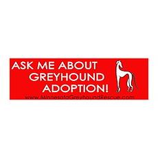 Ask Me About Greyhound Adopti 36x11 Wall Peel
