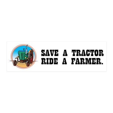 Save a Tractor, Ride a Farmer 20x6 Wall Peel