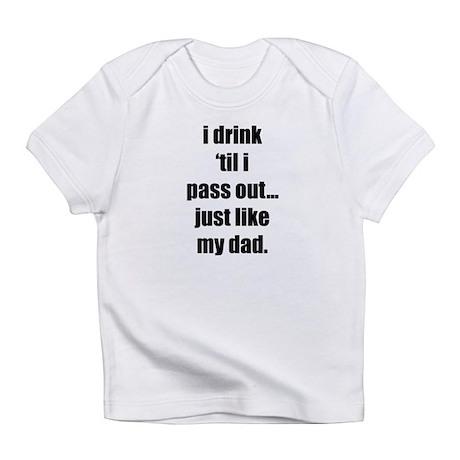 I drink Creeper Infant T-Shirt