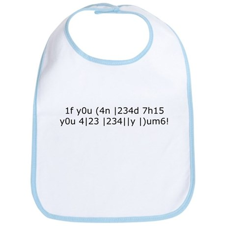 If you can read this, you are really dumb! Bib