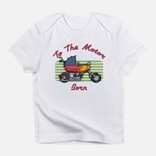 Motor Born Infant T-Shirt