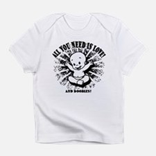 All You Need -2bw Infant T-Shirt