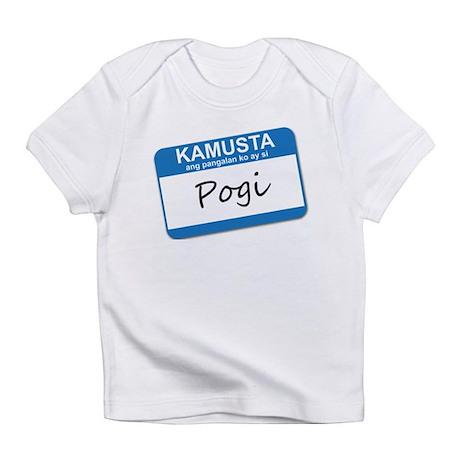 Kamusta... Pogi Infant T-Shirt