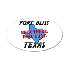 fort bliss texas - been there, done that Sticker (