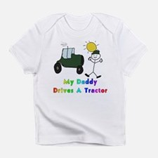 My Daddy Drives A Tractor Infant T-Shirt