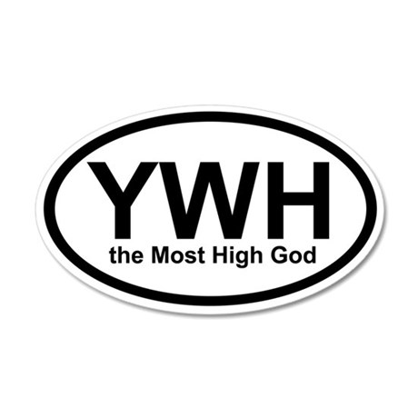 YWH the Most High God 35x21 Oval Wall Peel