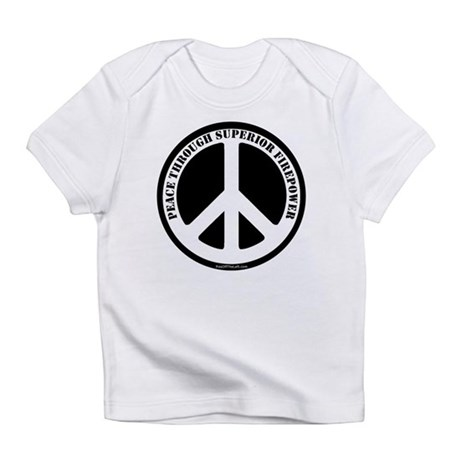 Peace Through Superior Firepower Creeper Infant T-
