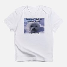 No Canadian seafood! Creeper Infant T-Shirt