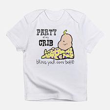 Party at My Crib BYOB Infant T-Shirt