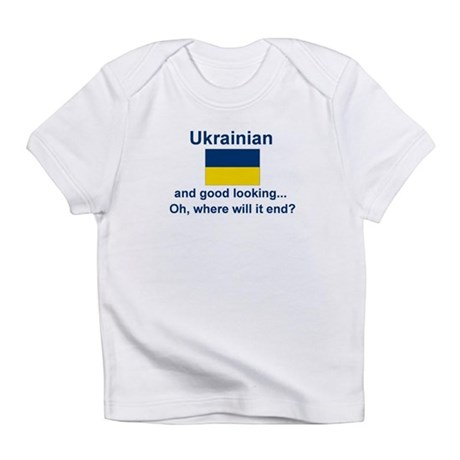 Good Looking Ukrainian Infant T-Shirt