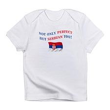 Perfect Serbian 2 Infant T-Shirt
