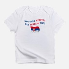 Perfect Serbian 2 Infant T-Shirt