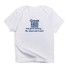 Good Looking Greek Infant T-Shirt