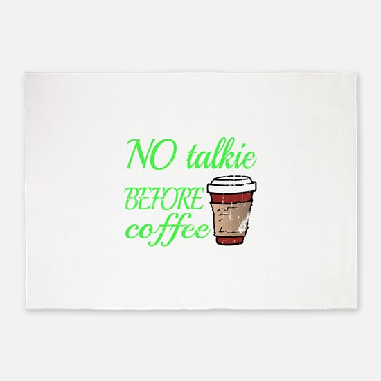 No Talkie Before Coffee 5'x7'Area Rug
