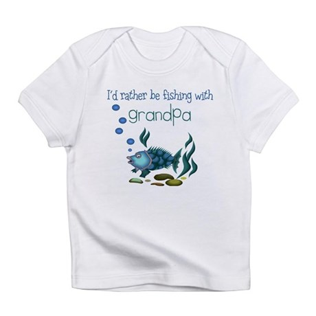 Rather be Fishing with Grandpa Onesie Infant T-Shi