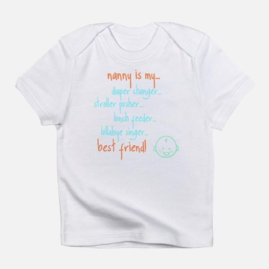 """my nanny is..."" onesie Infant T-Shirt"