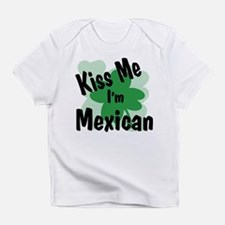 kiss me i'm mexican - shamroc Creeper Infant T-Shi