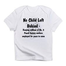 no child left behind Creeper Infant T-Shirt