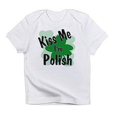 Kiss me i'm Polish Infant T-Shirt