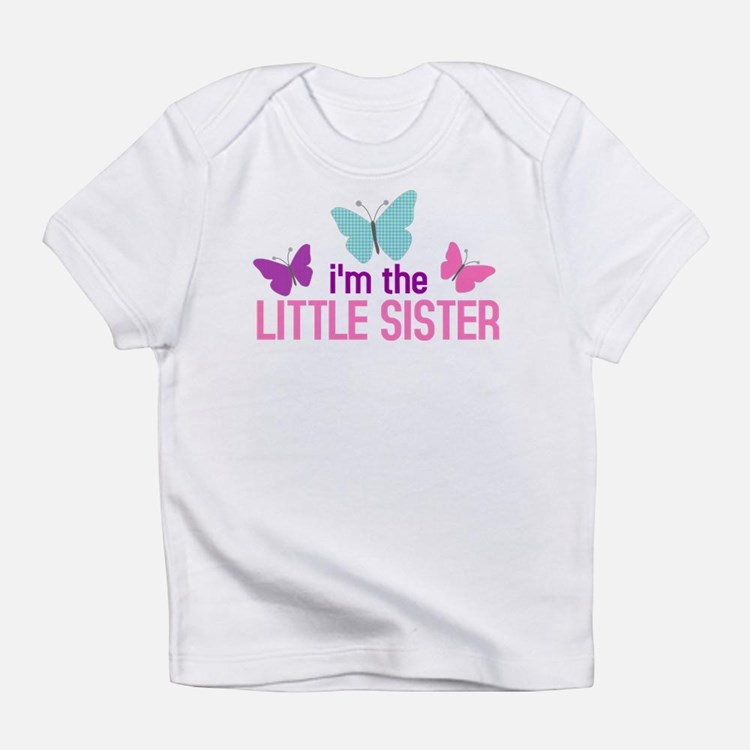 i'm the little sister butterfly Infant T-Shirt