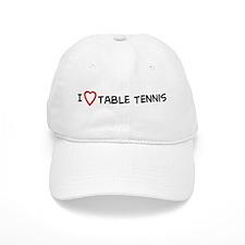 I Love Table Tennis Baseball Cap