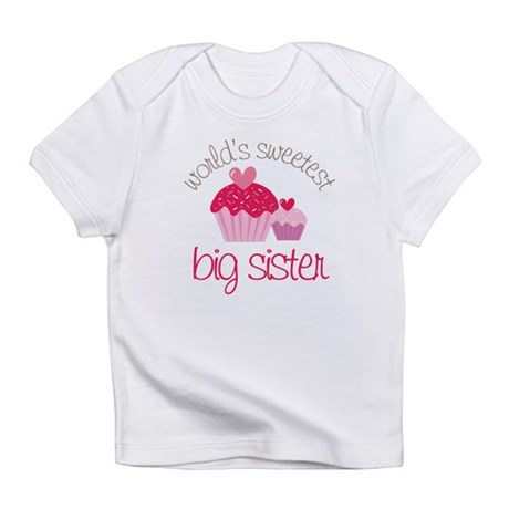 world's sweetest big sister Infant T-Shirt