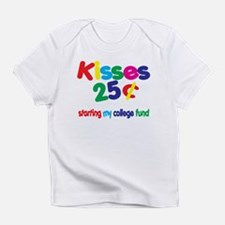 Kisses / College Fund! Funny Baby Infant T-Shirt