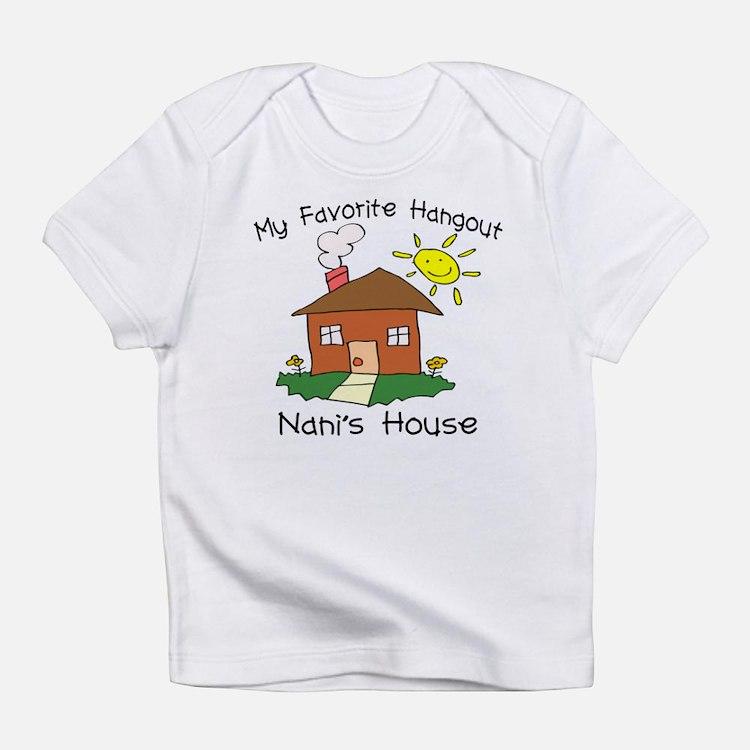 Favorite Hangout Nani's House Infant T-Shirt