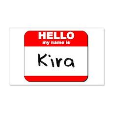 Hello my name is Kira 20x12 Wall Peel
