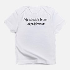 Daddy: Architect Creeper Infant T-Shirt